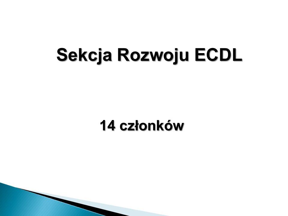 Sekcja Rozwoju ECDL 14 członków