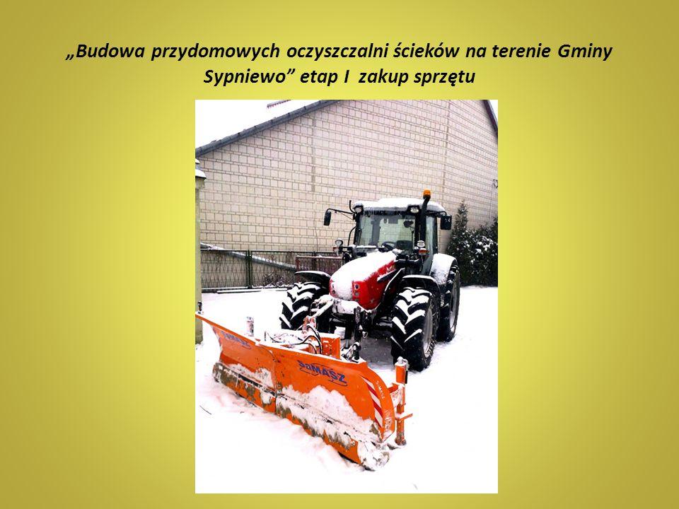 """""""Budowa przydomowych oczyszczalni ścieków na terenie Gminy Sypniewo"""" etap I zakup sprzętu"""