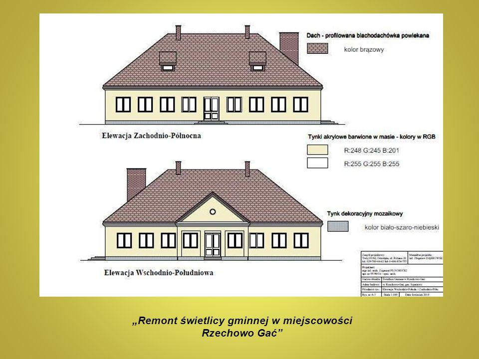 """""""Remont świetlicy gminnej w miejscowości Rzechowo Gać"""""""