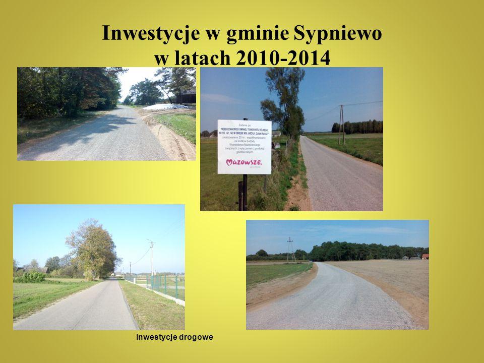 Inwestycje w gminie Sypniewo w latach 2010-2014 inwestycje drogowe