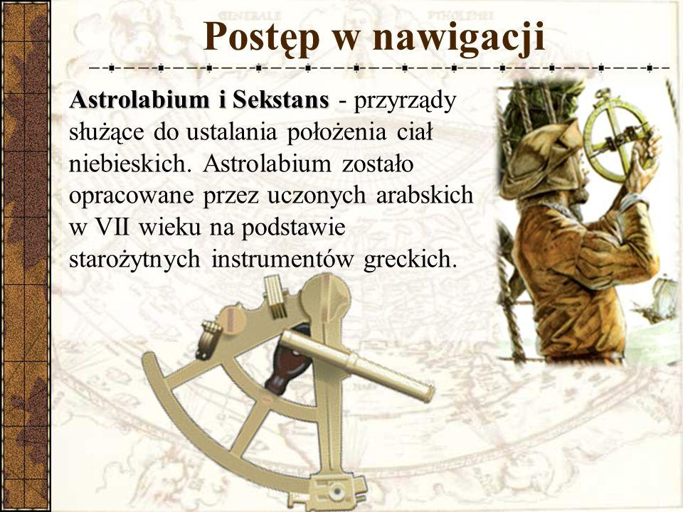 Astrolabium i Sekstans Astrolabium i Sekstans - przyrządy służące do ustalania położenia ciał niebieskich.