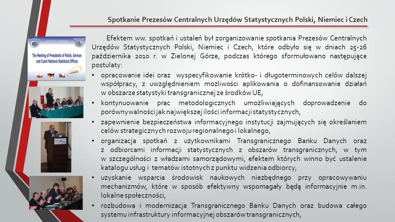 Spotkanie Prezesów Centralnych Urzędów Statystycznych Polski, Niemiec i Czech Efektem ww. spotkań i ustaleń był zorganizowanie spotkania Prezesów Cent