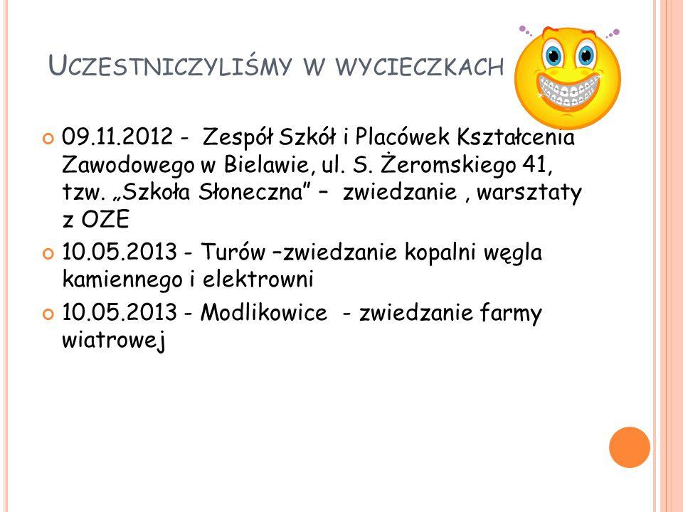 U CZESTNICZYLIŚMY W WYCIECZKACH 09.11.2012 - Zespół Szkół i Placówek Kształcenia Zawodowego w Bielawie, ul.