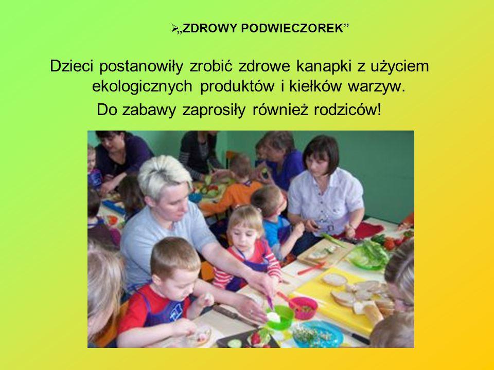 """Dzieci postanowiły zrobić zdrowe kanapki z użyciem ekologicznych produktów i kiełków warzyw. Do zabawy zaprosiły również rodziców!  """"ZDROWY PODWIECZO"""