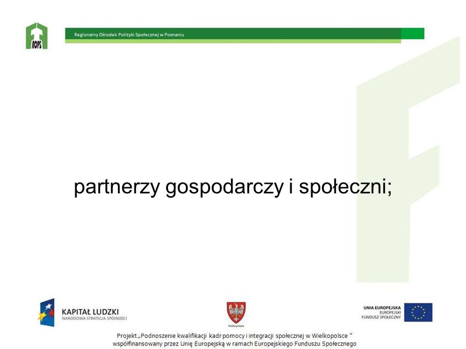 partnerzy gospodarczy i społeczni;