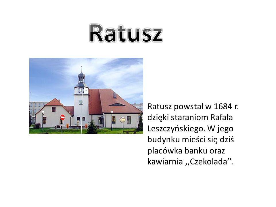 Ratusz powstał w 1684 r. dzięki staraniom Rafała Leszczyńskiego. W jego budynku mieści się dziś placówka banku oraz kawiarnia,,Czekolada''.