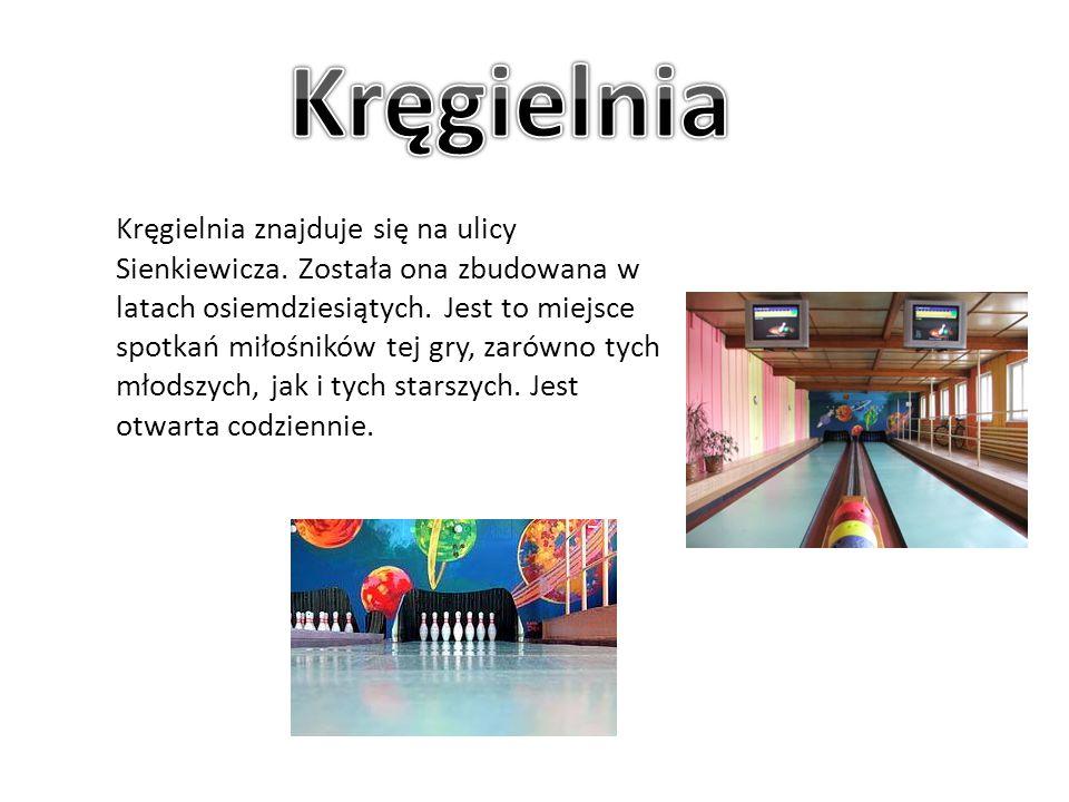 Kręgielnia znajduje się na ulicy Sienkiewicza. Została ona zbudowana w latach osiemdziesiątych. Jest to miejsce spotkań miłośników tej gry, zarówno ty
