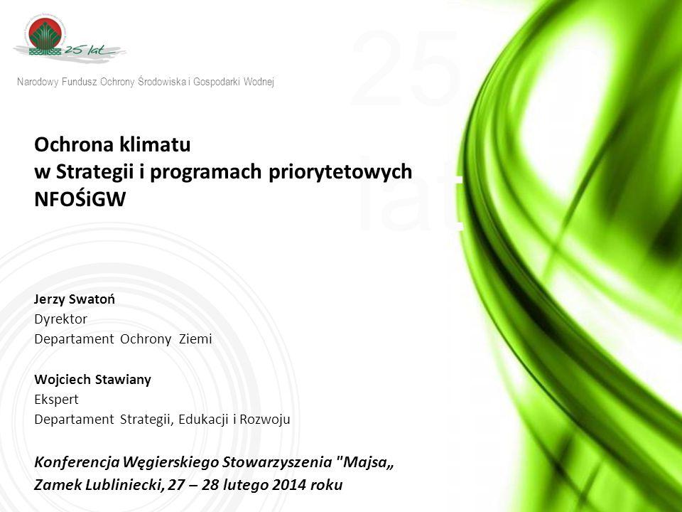 25 lat w w w.n f o s i g w. g o v. p l Programy priorytetowe planowane na rok 2014 3.3.