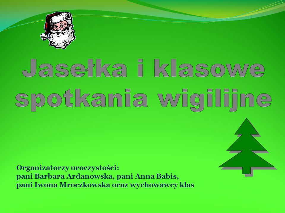 Organizatorzy uroczystości: pani Barbara Ardanowska, pani Anna Babis, pani Iwona Mroczkowska oraz wychowawcy klas