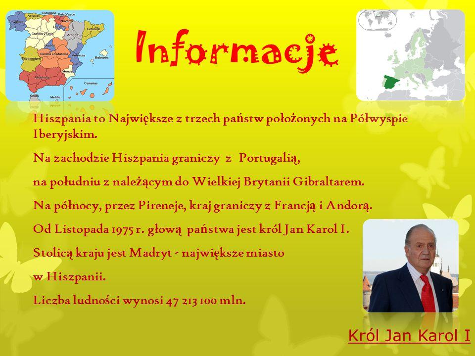 Informacje Hiszpania to Najwi ę ksze z trzech pa ń stw poło ż onych na Półwyspie Iberyjskim. Na zachodzie Hiszpania graniczy z Portugali ą, na południ