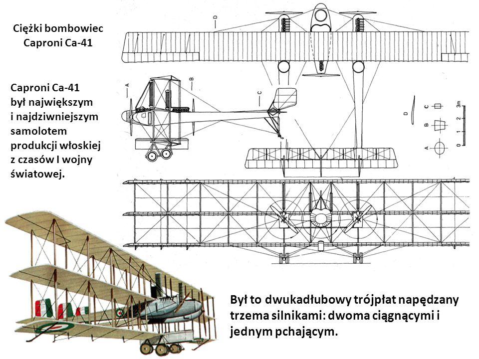 Był to dwukadłubowy trójpłat napędzany trzema silnikami: dwoma ciągnącymi i jednym pchającym. Ciężki bombowiec Caproni Ca-41 Caproni Ca-41 był najwięk