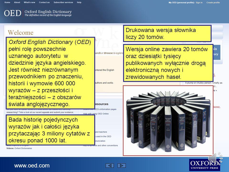 Niniejsza prezentacja podaje krótki opis Oxford English Dictionary online Mówi: czym jest Oxford English Dictionary w czym może Ci pomóc jak odnaleźć w nim informację Prezentacja trwa około 4 minut