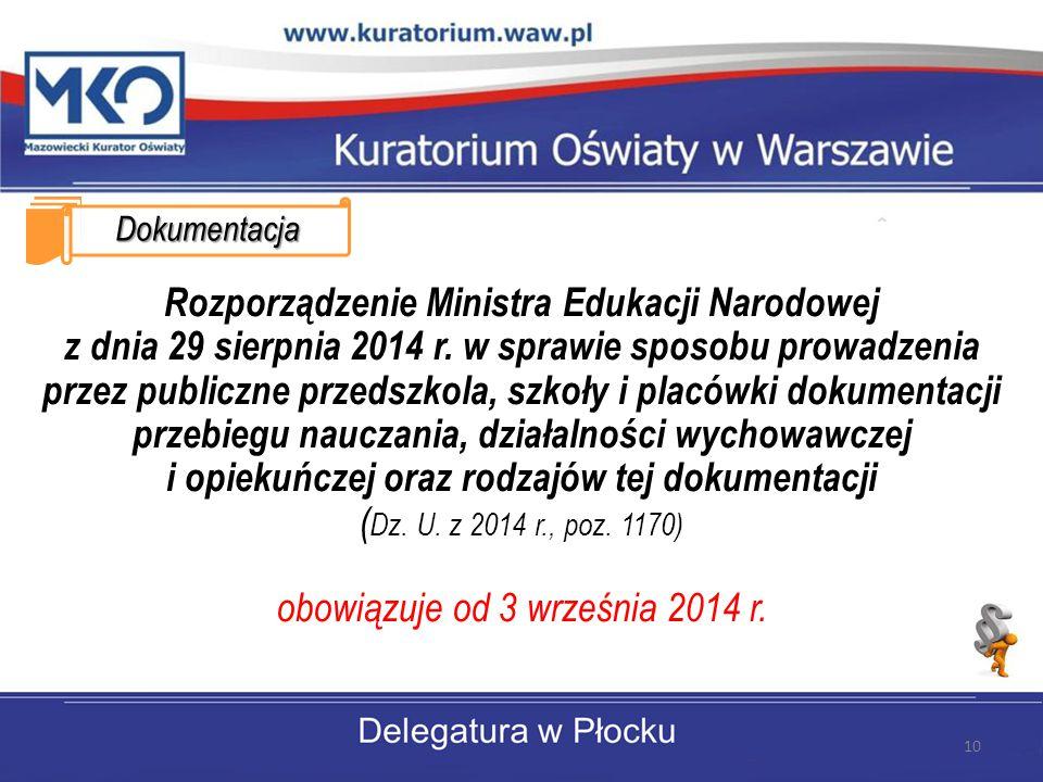 Dokumentacja Rozporządzenie Ministra Edukacji Narodowej z dnia 29 sierpnia 2014 r.