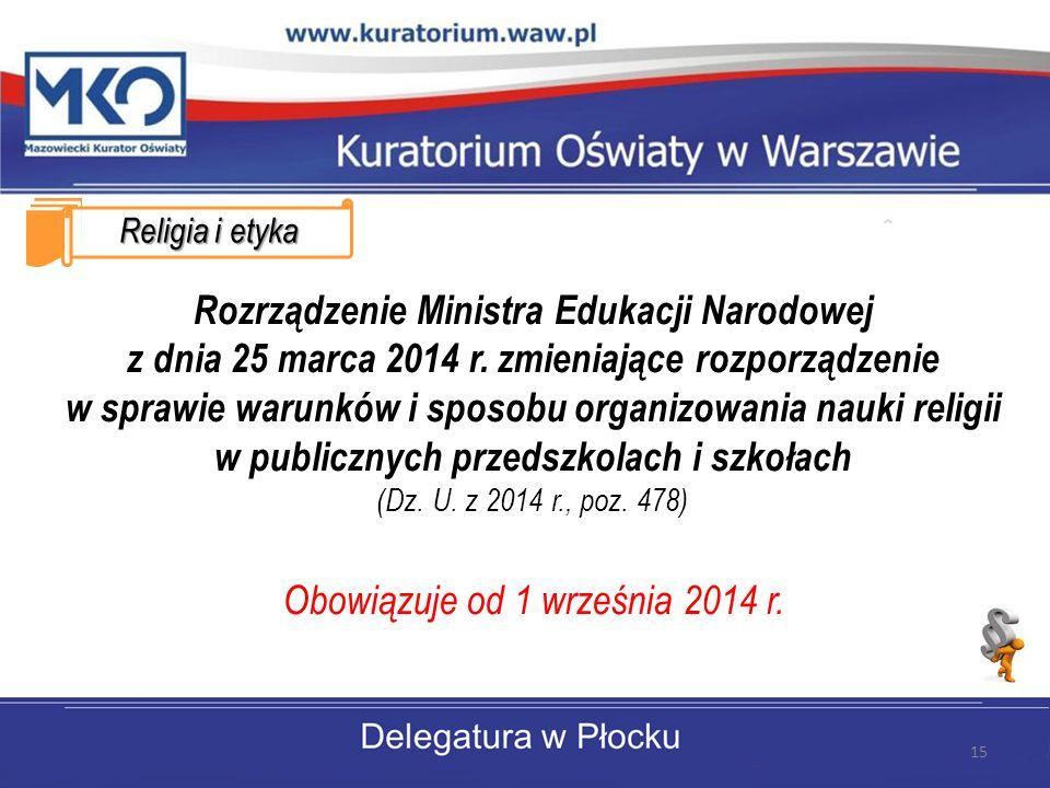 Religia i etyka Rozrządzenie Ministra Edukacji Narodowej z dnia 25 marca 2014 r.