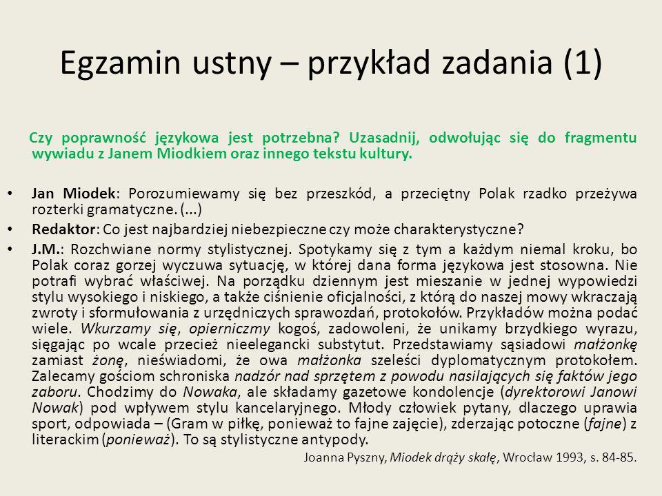 Egzamin ustny – przykład zadania (1) Czy poprawność językowa jest potrzebna.