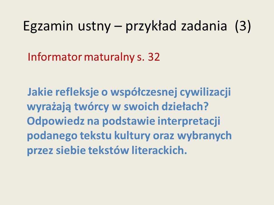 Egzamin ustny – przykład zadania (3) Informator maturalny s.