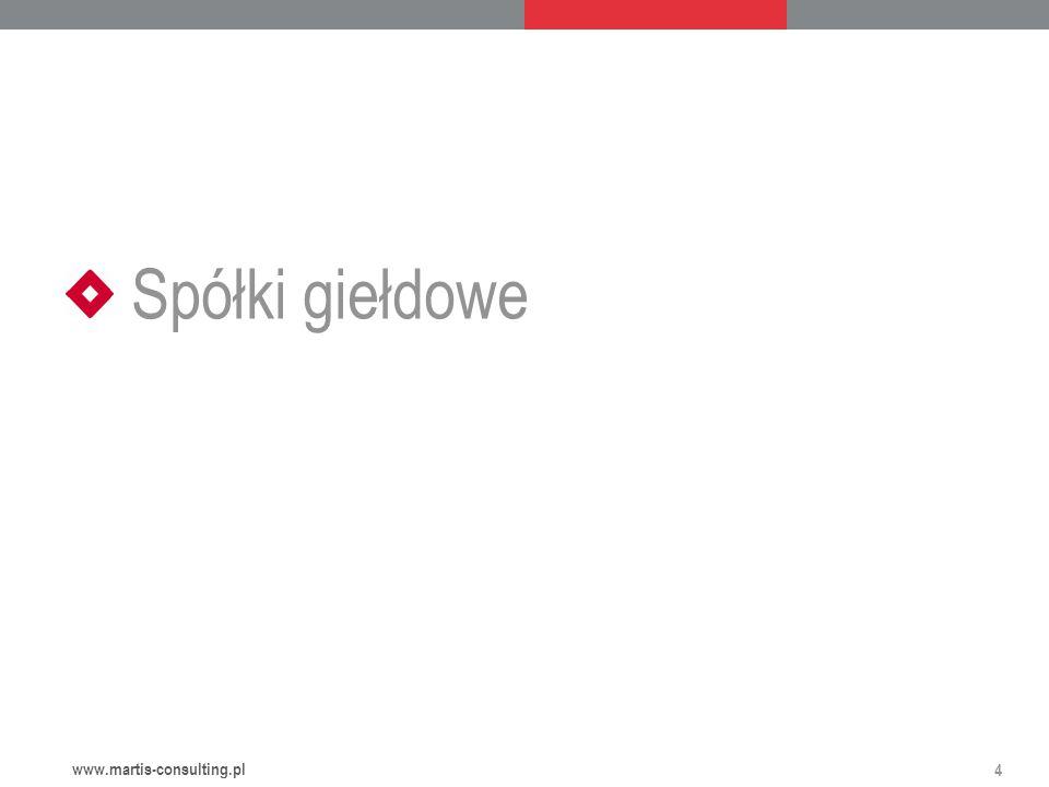 Spółki giełdowe 4 www.martis-consulting.pl