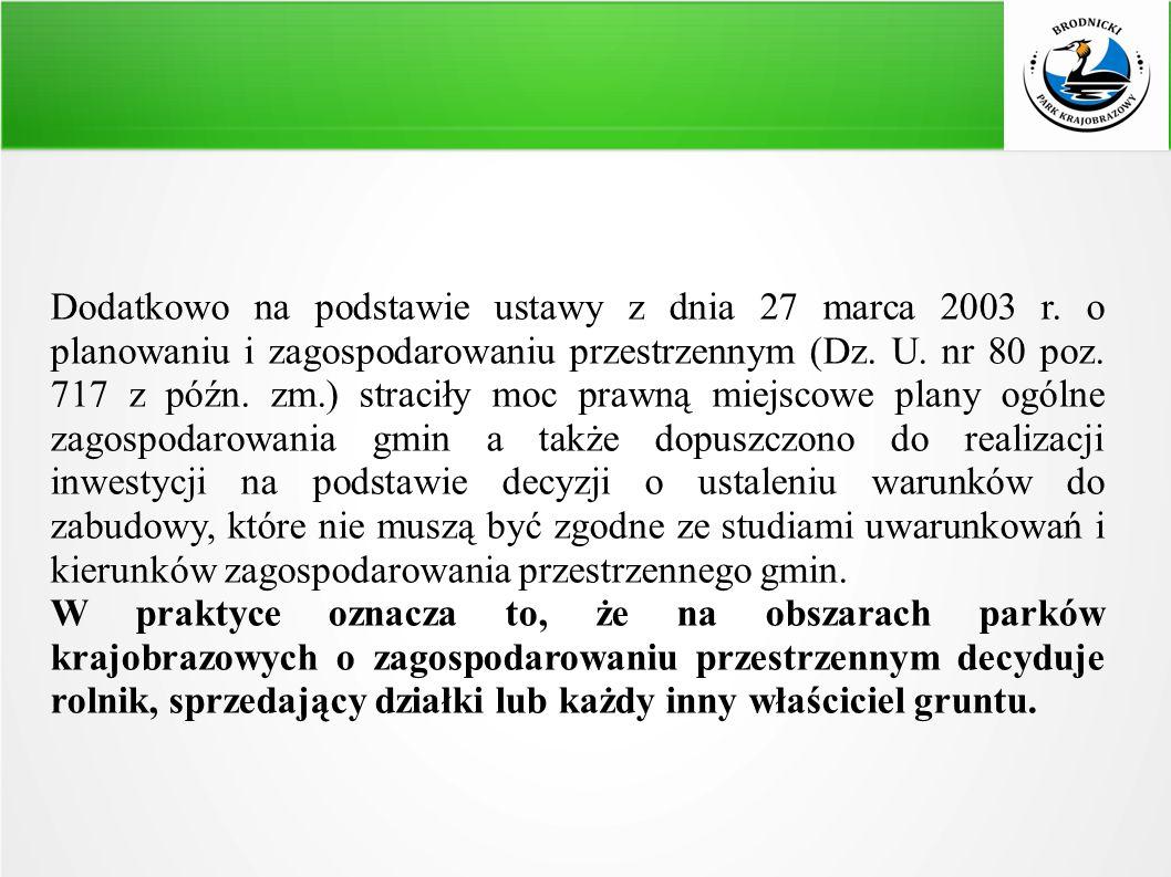 Dodatkowo na podstawie ustawy z dnia 27 marca 2003 r.
