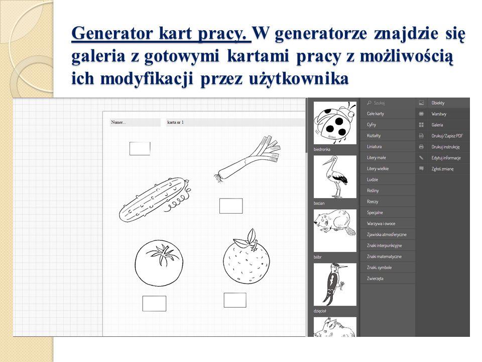 Generator kart pracy. W generatorze znajdzie się galeria z gotowymi kartami pracy z możliwością ich modyfikacji przez użytkownika