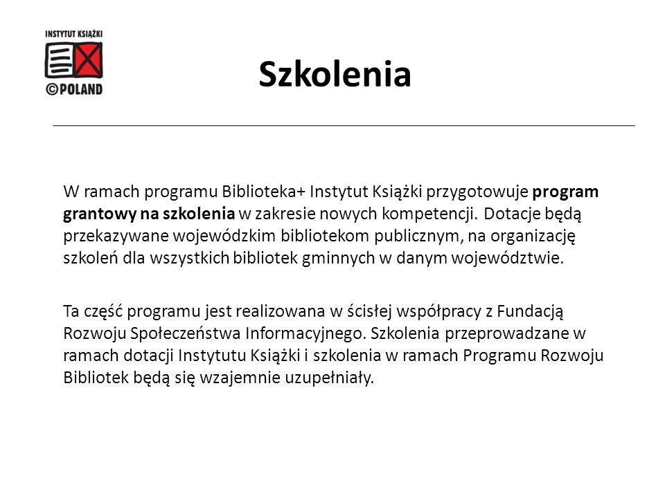 W ramach programu Biblioteka+ Instytut Książki przygotowuje program grantowy na szkolenia w zakresie nowych kompetencji. Dotacje będą przekazywane woj