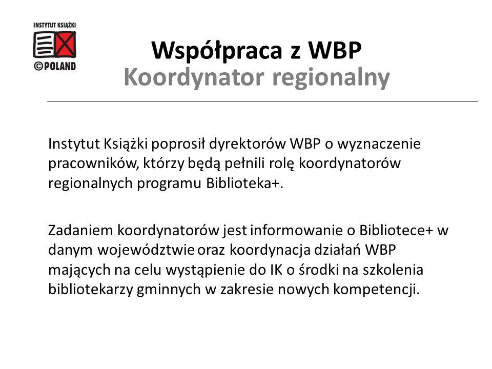 Instytut Książki poprosił dyrektorów WBP o wyznaczenie pracowników, którzy będą pełnili rolę koordynatorów regionalnych programu Biblioteka+. Zadaniem