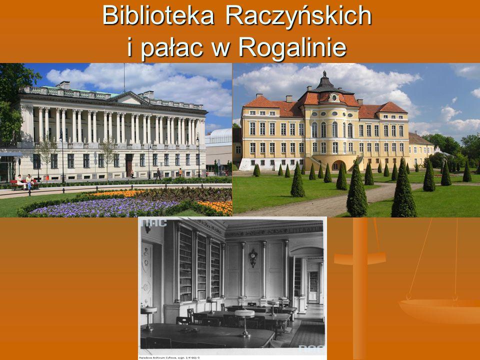 Biblioteka Raczyńskich i pałac w Rogalinie