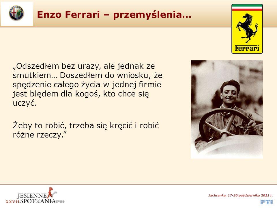 """Enzo Ferrari – przemyślenia… """"Odszedłem bez urazy, ale jednak ze smutkiem… Doszedłem do wniosku, że spędzenie całego życia w jednej firmie jest błędem dla kogoś, kto chce się uczyć."""