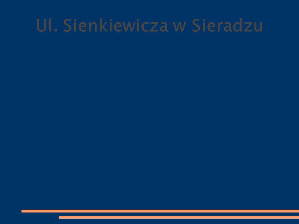 Ul. Sienkiewicza w Sieradzu