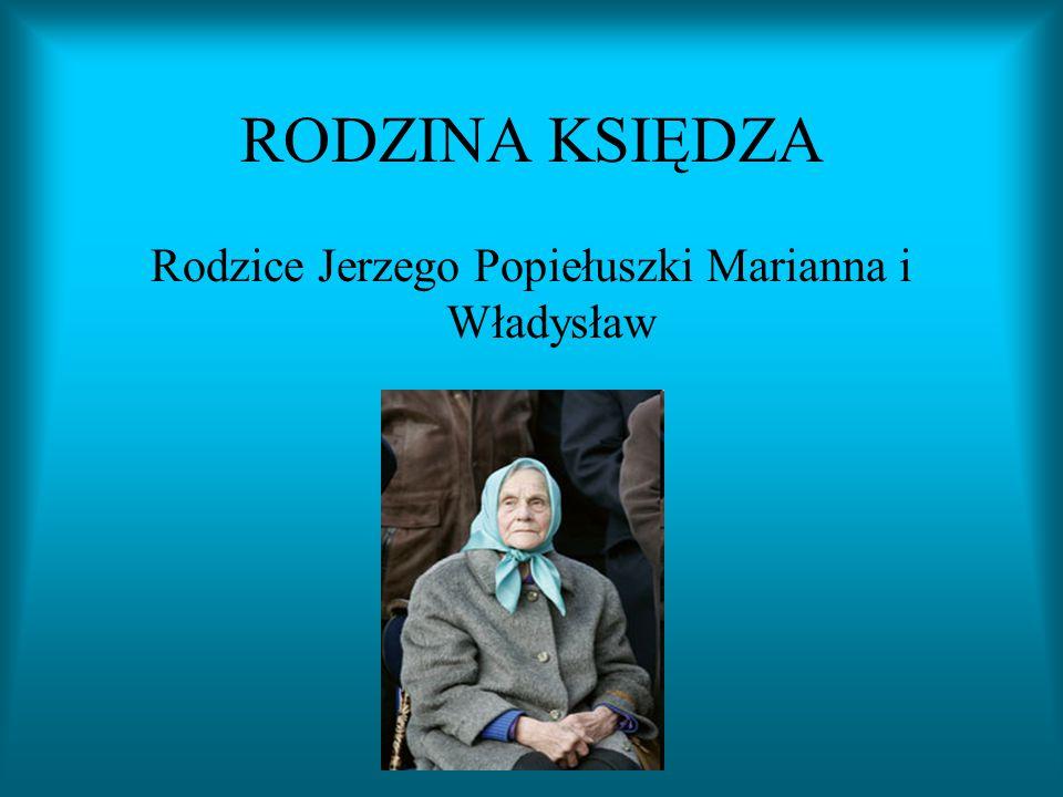 ŻYCIORYS Ks. Jerzy Popiełuszko urodził się 14 września 1947 r. we wsi Okopy koło Suchowoli na Białostocczyźnie. Ukończył Liceum Ogólnokształcące w Suc
