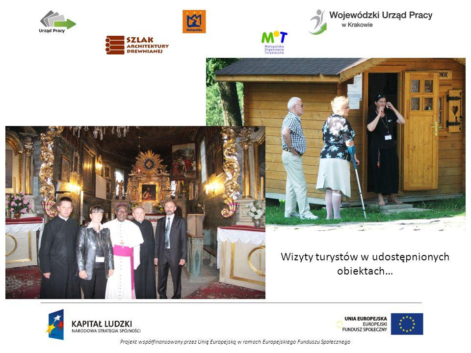 Projekt współfinansowany przez Unię Europejską w ramach Europejskiego Funduszu Społecznego Wizyty turystów w udostępnionych obiektach…
