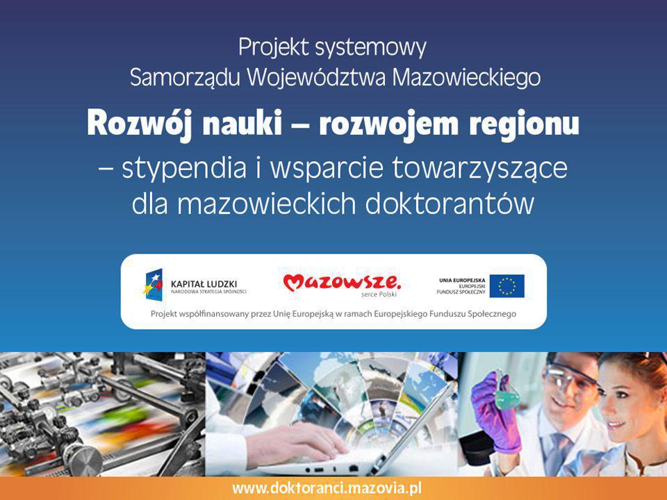 Cel główny projektu Optymalizacja warunków prowadzenia przez doktorantów prac badawczych, przyczyniających się do podniesienia konkurencyjności i innowacyjności gospodarki województwa mazowieckiego w perspektywie zrównoważonego rozwoju.