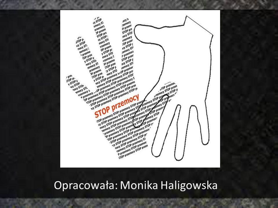 Opracowała: Monika Haligowska