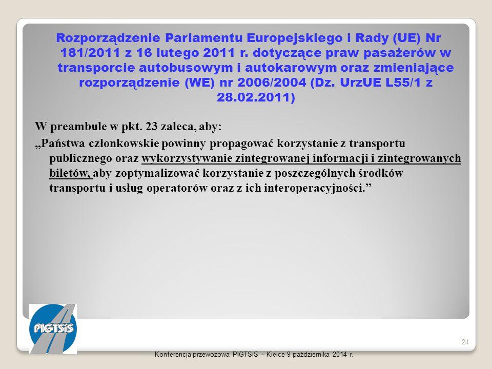Rozporządzenie Parlamentu Europejskiego i Rady (UE) Nr 181/2011 z 16 lutego 2011 r. dotyczące praw pasażerów w transporcie autobusowym i autokarowym o