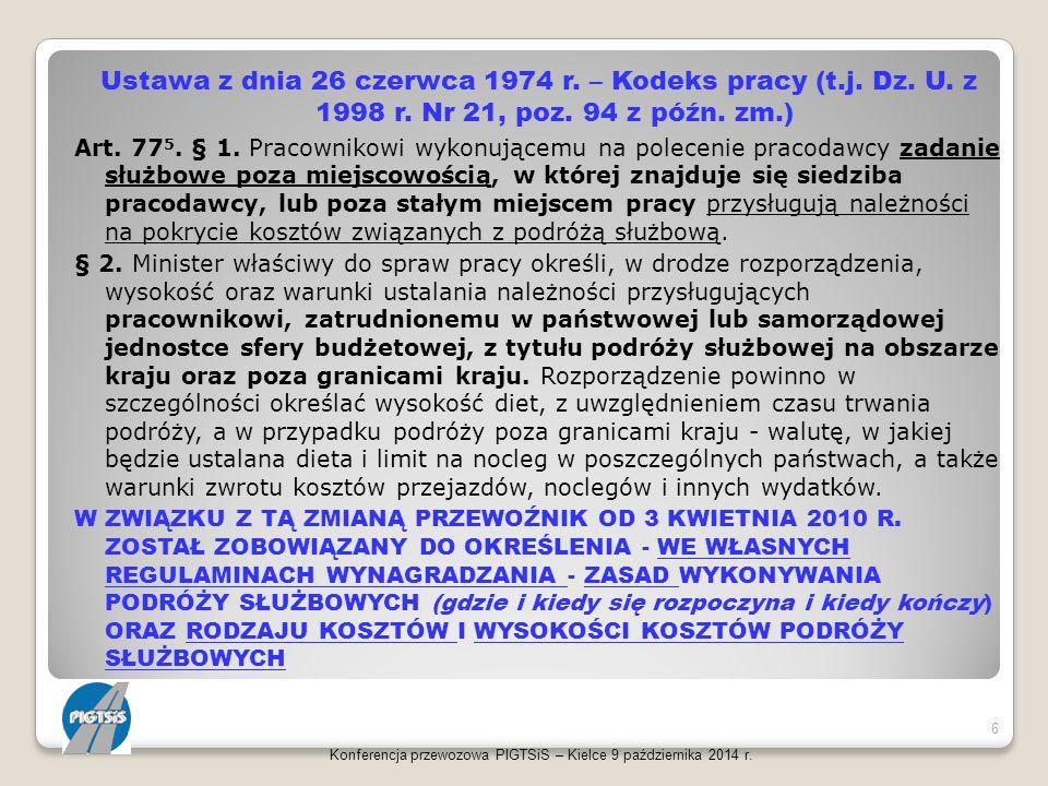 Ustawa z dnia 26 czerwca 1974 r. – Kodeks pracy (t.j. Dz. U. z 1998 r. Nr 21, poz. 94 z późn. zm.) Art. 77 5. § 1. Pracownikowi wykonującemu na polece
