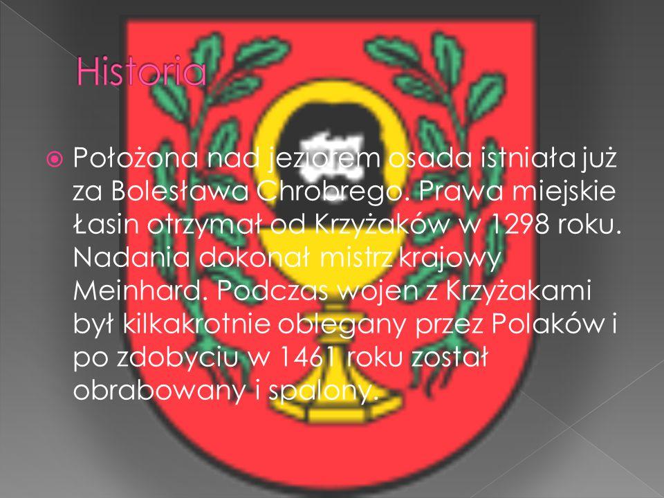  Położona nad jeziorem osada istniała już za Bolesława Chrobrego. Prawa miejskie Łasin otrzymał od Krzyżaków w 1298 roku. Nadania dokonał mistrz kraj