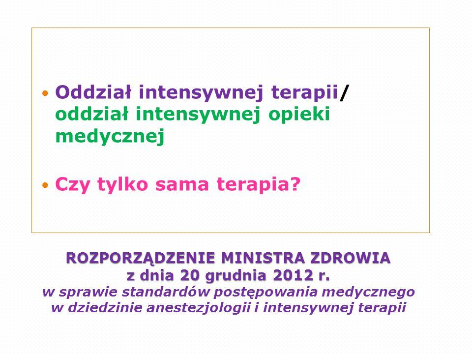 ROZPORZĄDZENIE MINISTRA ZDROWIA z dnia 20 grudnia 2012 r. ROZPORZĄDZENIE MINISTRA ZDROWIA z dnia 20 grudnia 2012 r. w sprawie standardów postępowania