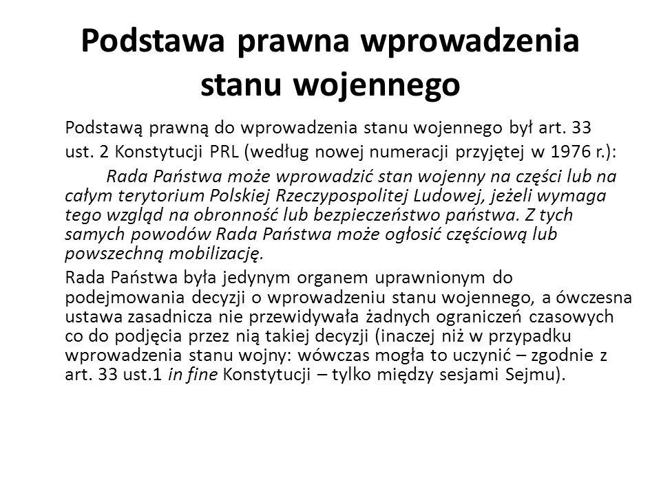 Stan wojenny w Polsce 1981–1983 – stan wojenny został wprowadzony niezgodnie z Konstytucją PRL 13 grudnia 1981 roku na terenie całego kraju, był zawieszony 31 grudnia 1982 roku, a zniesiono go całkowicie 22 lipca 1983 roku.