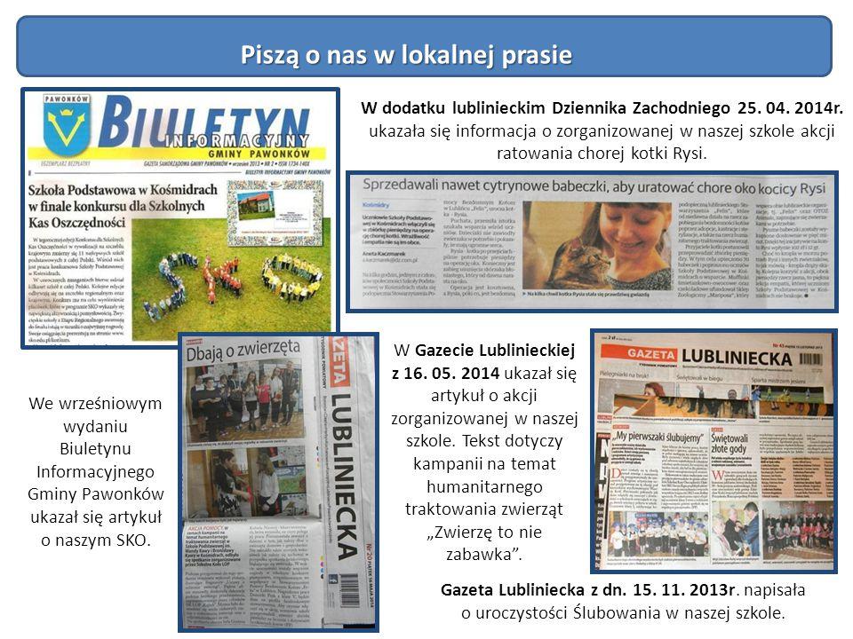 We wrześniowym wydaniu Biuletynu Informacyjnego Gminy Pawonków ukazał się artykuł o naszym SKO. Gazeta Lubliniecka z dn. 15. 11. 2013r. napisała o uro
