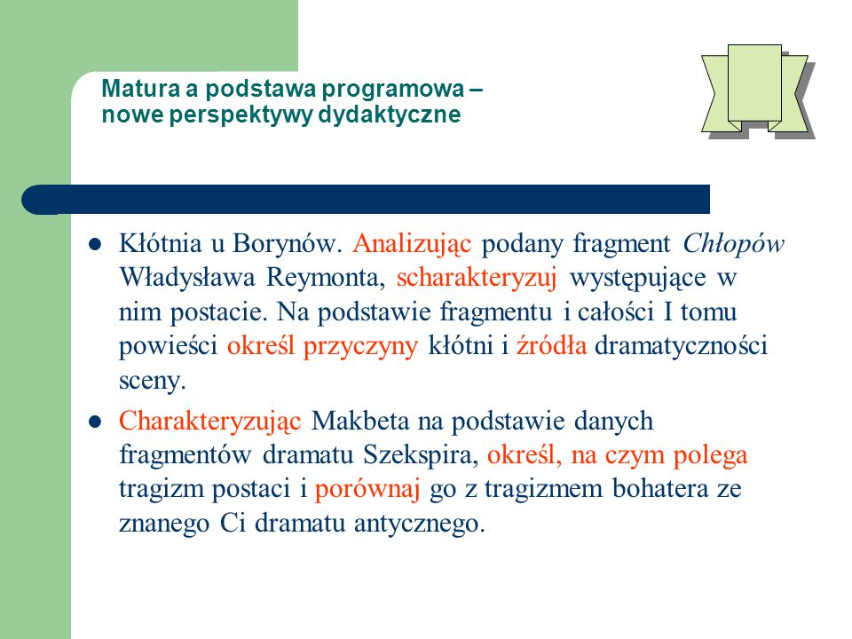 Matura a podstawa programowa – nowe perspektywy dydaktyczne Kłótnia u Borynów.