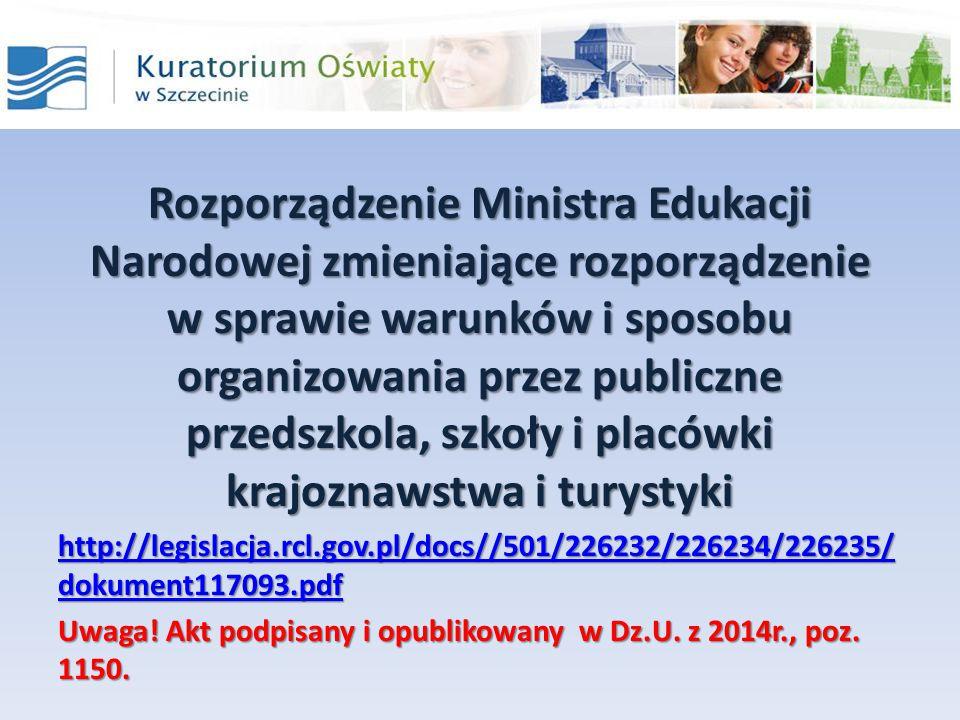 Rozporządzenie Ministra Edukacji Narodowej zmieniające rozporządzenie w sprawie warunków i sposobu organizowania przez publiczne przedszkola, szkoły i