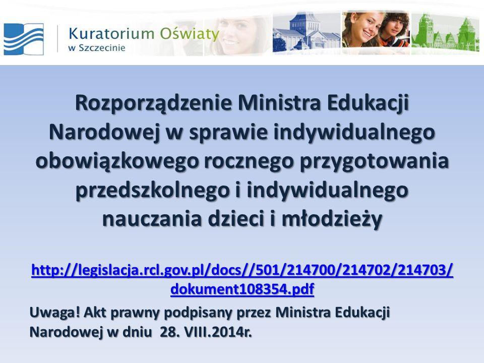 Rozporządzenie Ministra Edukacji Narodowej w sprawie indywidualnego obowiązkowego rocznego przygotowania przedszkolnego i indywidualnego nauczania dzi