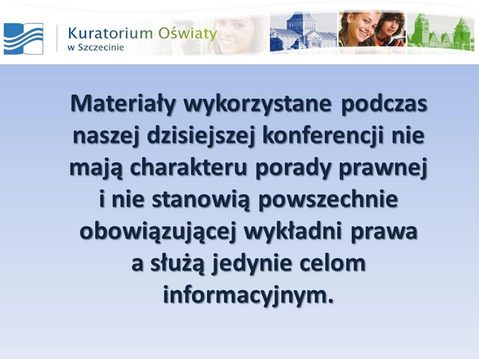 Materiały wykorzystane podczas naszej dzisiejszej konferencji nie mają charakteru porady prawnej i nie stanowią powszechnie obowiązującej wykładni pra