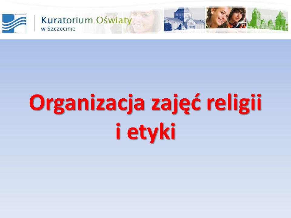 Organizacja zajęć religii i etyki