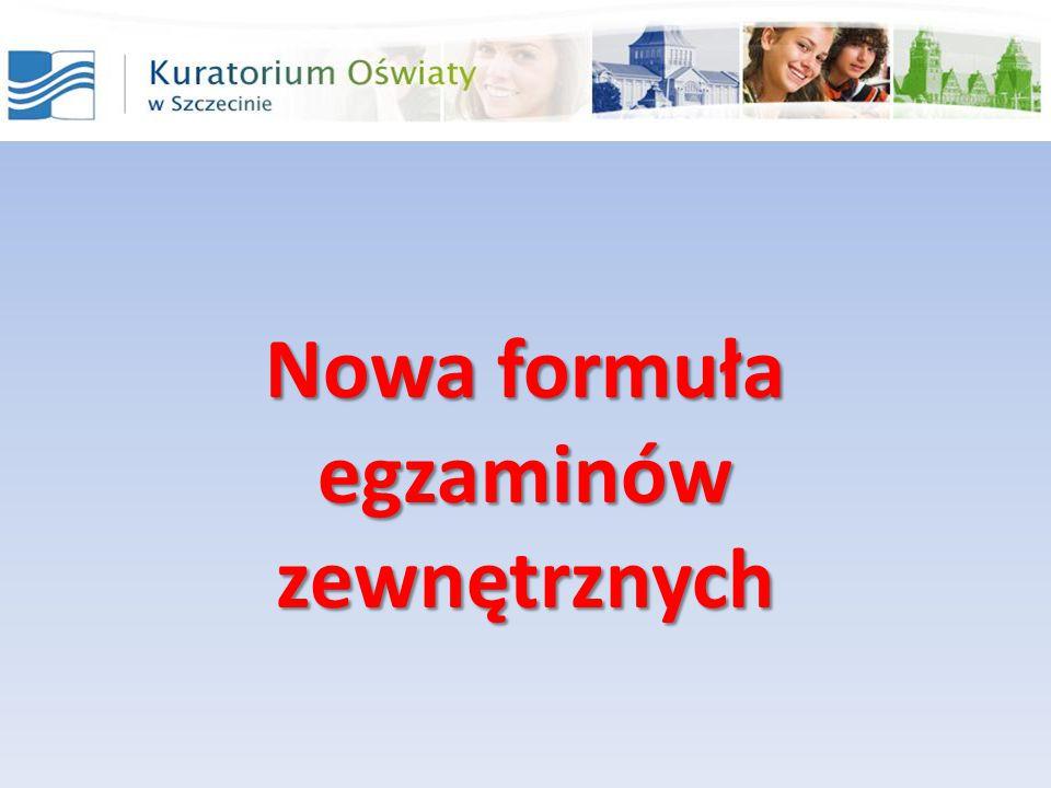 Nowa formuła egzaminów zewnętrznych