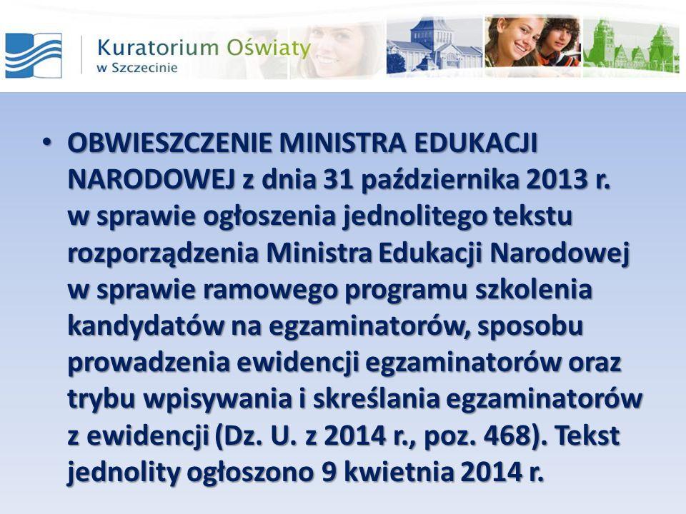OBWIESZCZENIE MINISTRA EDUKACJI NARODOWEJ z dnia 31 października 2013 r. w sprawie ogłoszenia jednolitego tekstu rozporządzenia Ministra Edukacji Naro