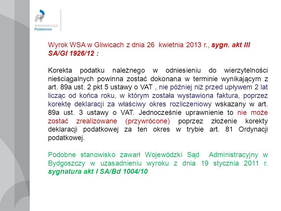 Wyrok WSA w Gliwicach z dnia 26 kwietnia 2013 r., sygn. akt III SA/GI 1926/12 : Korekta podatku należnego w odniesieniu do wierzytelności nieściągalny