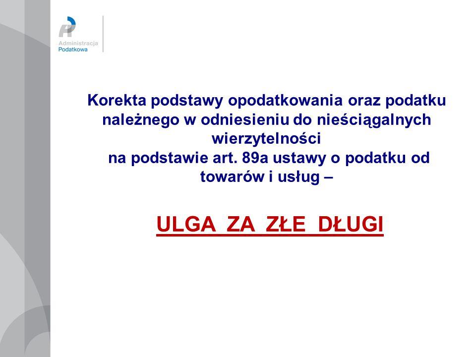Obowiązek zmniejszenia podatku VAT odliczonego przez dłużnika Ulga na złe długi z perspektywy wierzyciela stanowi pewnego rodzaju przywilej.