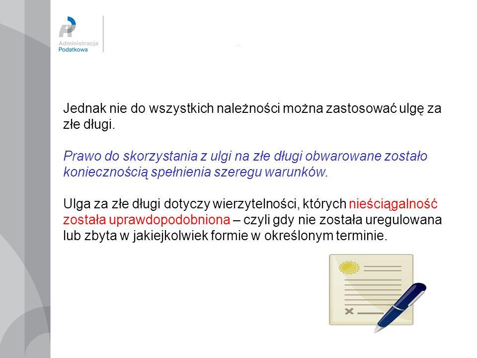 ULGA ZA ZŁE DŁUGI W STOSUNKU DO WIERZYTELNOŚCI, KTÓRYCH TERMIN PŁATNOŚCI PRZYPADAŁ NA OKRES SPRZED 4.08.2012 r.