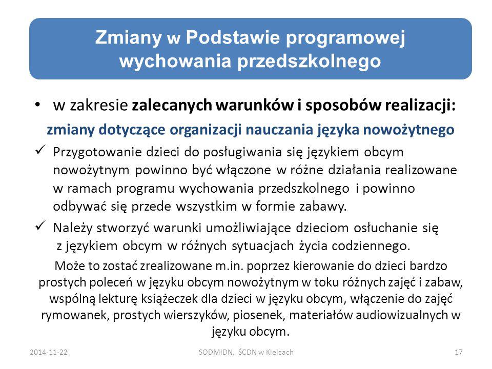 Cele edukacji zdrowotnej w zakresie zalecanych warunków i sposobów realizacji: zmiany dotyczące organizacji nauczania języka nowożytnego Przygotowanie