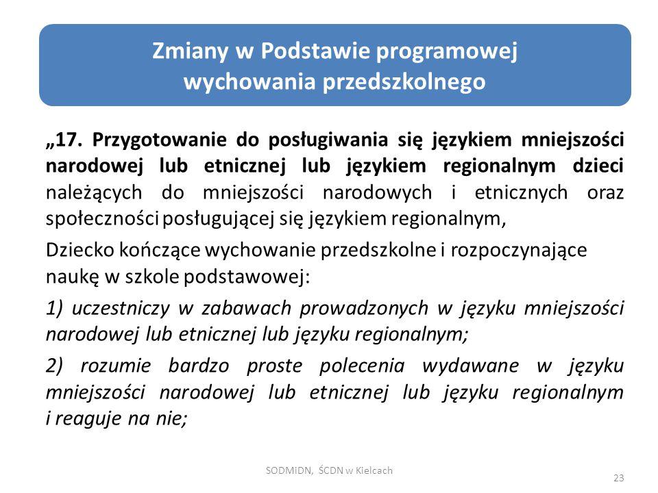 """Cele edukacji zdrowotnej """"17. Przygotowanie do posługiwania się językiem mniejszości narodowej lub etnicznej lub językiem regionalnym dzieci należącyc"""